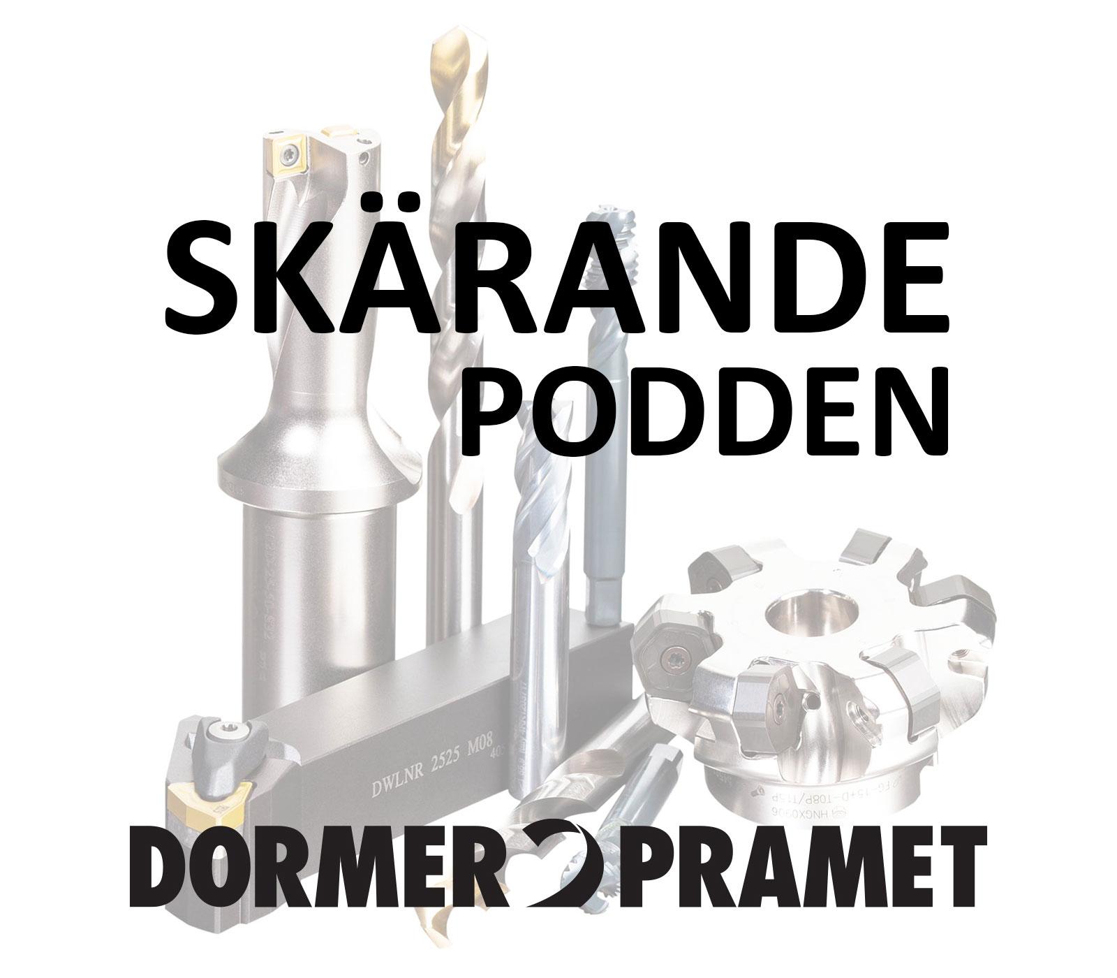 Dormer Pramet lanserar ny podd med inriktning på skärande bearbetning.